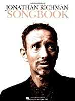 Jonathan Richman Songbook: Guitar / Vocal