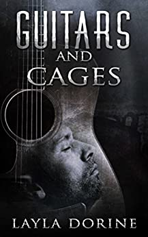 Guitars and Cages by [Dorine, Layla]
