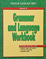 Glencoe Language Arts, Grade 8, Grammar and Language Workbook