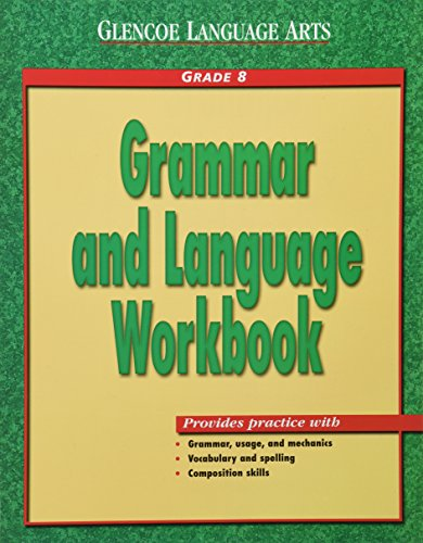 Download Glencoe Language Arts, Grade 8, Grammar and Language Workbook 0078205417