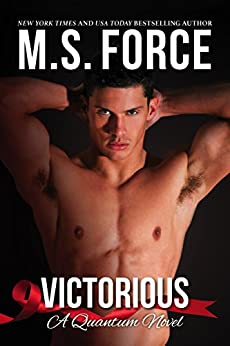 Victorious (Quantum Trilogy Book 3) by [Force, M.S., Force,Marie]