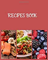 Recipes book: The great cookbook do-it-yourself  to note down your 115 favorite recipes with index
