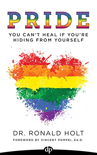 PRIDE: You Can't Heal If You're Hiding from Yourself (English Edition)の詳細を見る