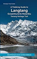 A Trekking Guide to Langtang (Himalayan Travel Guides)