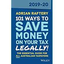 101 Ways to Save Money on Your Tax - Legally! 2019-2020