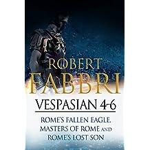 Vespasian 4-6: Perfect for fans of Ben Kane and Robert Low (Vespasian Bundle)