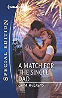 A Match for the Single Dad (Harlequin Special Edition)