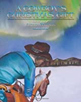 A Cowboy's Christmas Gift: The Legend of Aurora Borealis