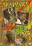 スカタライツ : ライブ・アット・ザ・ロカーズ・フィーステン 2002 [DVD]
