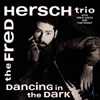 Fred Hersch Trio: Dancing in the Dark (1994-02-24)