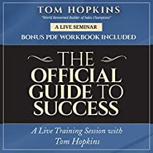 The Official Guide to Success: A Live Training Session with Tom Hopkins