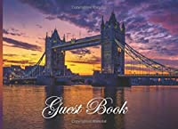 Guest Book: Vacation Home Guest Book | Visitors Book | Holiday Guests | Tower Bridge London