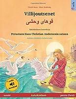 Villijoutsenet (suomi – persia, farsi, dari): Kaksikielinen lastenkirja perustuen Hans Christian Andersenin satuun, mukana aeaenikirja ladattavaksi