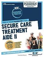 Secure Care Treatment Aide II