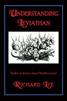 Understanding Leviathan: The Key to Apostle Johns the Revelation