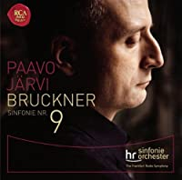Bruckner: Symphony No. 9 by JARVI / FRANKFURT RADIO SYM ORCH (2013-08-06)