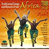 アフリカ 伝統歌と踊り (Traditional Songs and Dances from Africa: Ojah) (2CD)
