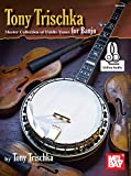 Tony Trischka Master Collection of Fiddle Tunes for Banjo: Includes Online Audio