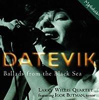 Ballads From The Black Sea