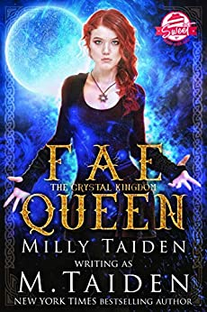 Fae Queen: Clean and Sweet Paranormal Fantasy Romance (The Crystal Kingdom Book 1) by [Taiden, M., Taiden, Milly]