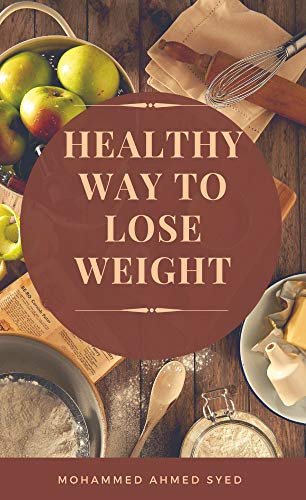 Healthy Way To Lose Weight: Defeat Obesity Program (English Edition)