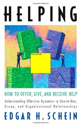 Helping: How to Offer, Give, and Receive Help (Humble Leadership Series, The)の詳細を見る