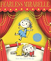 Fearless Mirabelle