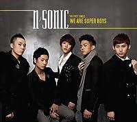WE ARE SUPER BOYS