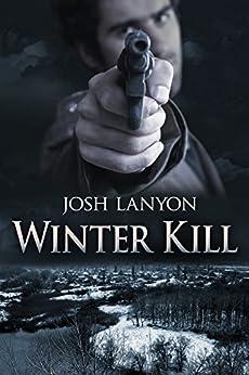Winter Kill by [Lanyon, Josh]