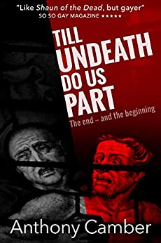 [Camber, Anthony]のTill Undeath Do Us Part (English Edition)