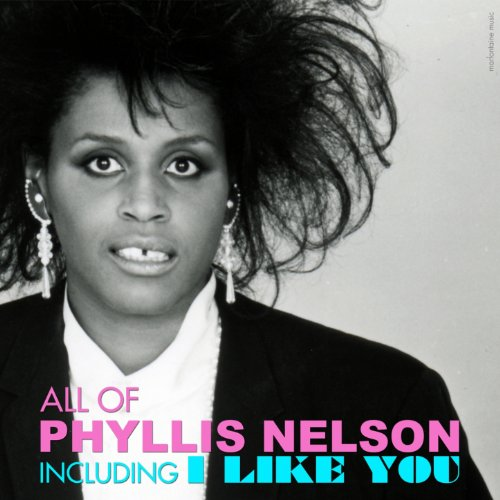 All of Phyllis Nelson (14 Song...