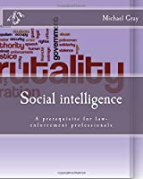 Social Intelligence: A Prerequisite for Law-enforcement Professionals