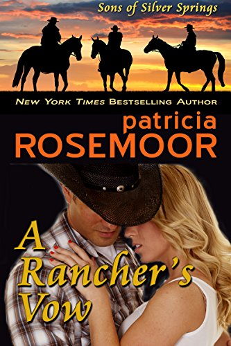 A Rancher's Vow (Sons of Silver Springs Book 3) (English Edition) -