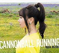 【Amazon.co.jp限定】CANNONBALL RUNNING【通常盤】(オリジナル・ロゴ・チケットホルダー+デカジャケ付き)