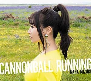 CANNONBALL RUNNING【通常盤】