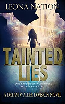 Tainted Lies: A Dream Walker Division Novel by [Nation, Leona]