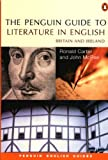 PENGUIN GUIDE TO LITERATURE IN ENGLISH (Penguin English)