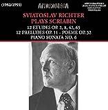 Richter Plays Scriabin