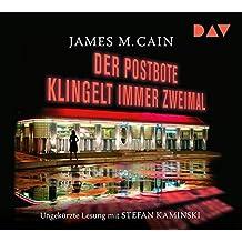 Der Postbote klingelt immer zweimal: Ungekürzte Lesung mit Stefan Kaminski (3 CDs)