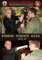 システマ ロシア武術 DVD - RUSSIAN SYSTEMA SPETSNAZ DVD #4: Strikes – Punches – Kicks. Instructional Martial Art DVD Video by Russian Spetsnaz. Reality-based Street Self Defense Training, Hand to Hand Combat DVD