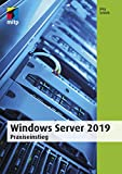 Windows Server 2019: Praxiseinstieg
