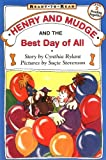 Henry and Mudge and the Best Day of All (Henry & Mudge)