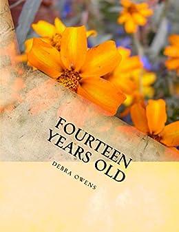 Fourteen Years old by [Owens, Debra]