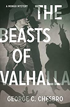 The Beasts of Valhalla (The Mongo Mysteries) by [Chesbro, George C.]