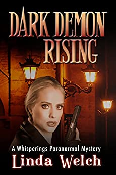 Dark Demon Rising: Whisperings Paranormal Mystery book seven by [Welch, Linda]
