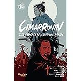 Cimarronin: The Complete Graphic Novel (The Foreworld Saga: Cimarronin)