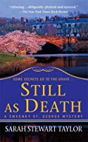 Still As Death (Sweeney St. George Mysteries)