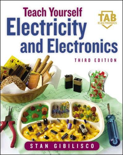 Download Teach Yourself Electricity and Electronics (Teach Yourself Electricity & Electronics) 0071377301