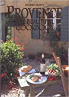 Provence: The Beautiful Cookbook [Hardcover]