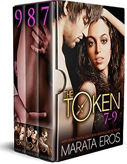 The Token Series Boxed Set (Volumes 7-9): Billionaire Dark BWWM Romance by [Eros, Marata]